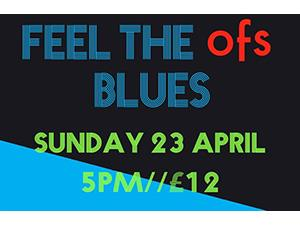 Feel the OFS Blues