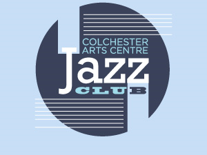 Colchester Arts Centre Jazz Club