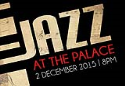 Show more details of Jazz at the Palace