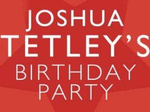 Joshua Tetley's Birthday Party