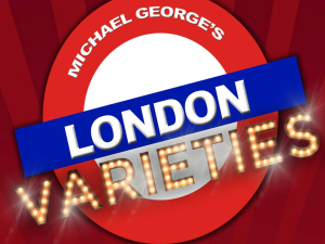 Michael George's London Varieties