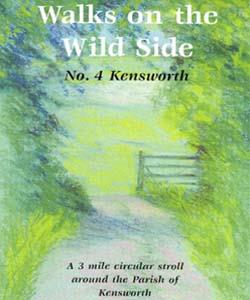 Walks on the Wildside No 4 Kensworth