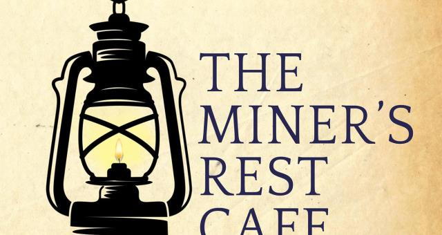 The Miner's Rest Cafe