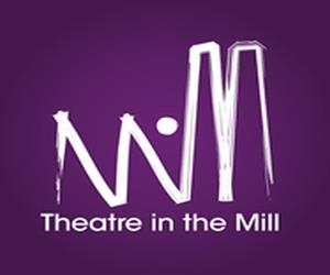 Theatre in the Mill